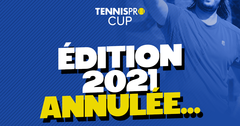 Tennispro Cup 2021 canceled due to pandemic